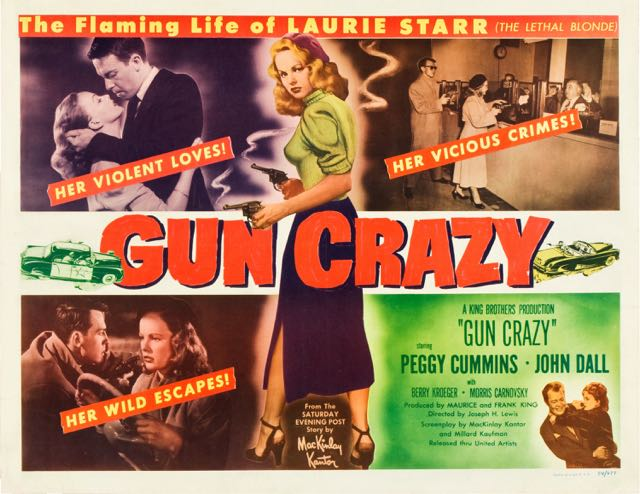 "Lobby card for one of my favorite films, ""Gun Crazy,"" 1950."