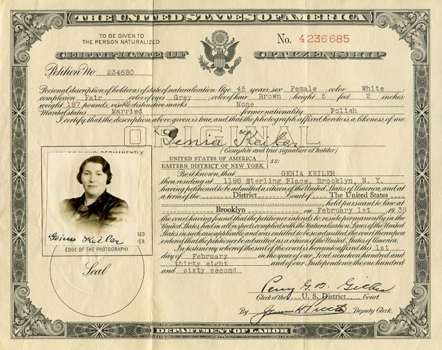 Genia Keiler, my maternal grandmother' was enormously proud that she became an American citizen.