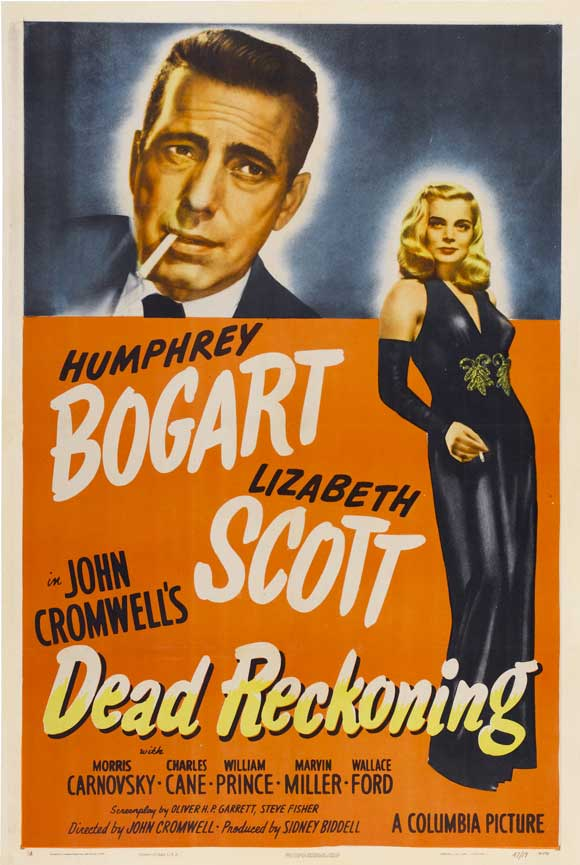 "Poster for Dead Reckoning. Imagine if the poster boasted: ""Bogart and Matzo."""