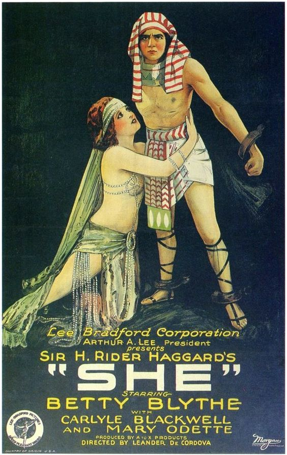 """She"" is a 1925 British-German fantasy adventure directed by Leander de Cordova and starring Betty Blythe, Carlyle Blackwell, Mary Odette. It's based on H. Rider Haggard's novel of the same name. The book had at least five short film adaptations, in 1908, 1911, 1916, 1917, and 1919."