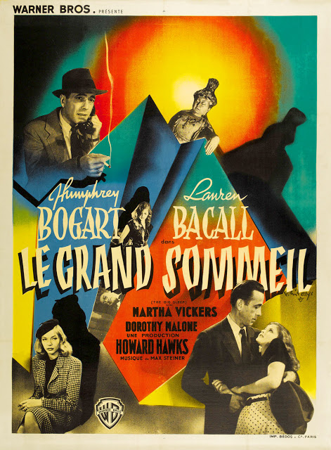 French poster for The Big Sleep, 1946, Screenplay by William Faulkner, Leigh Brackets, Jules Furthman Based on The Big Sleep by Raymond Chandler