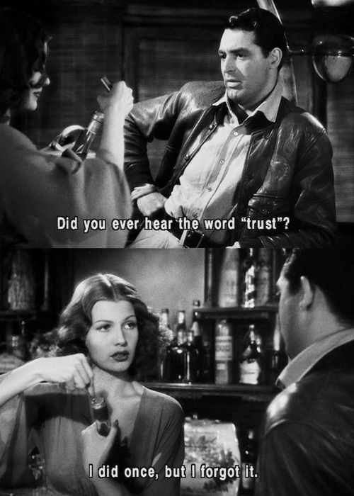 Cary Grant and Rita Hayworth Only Angels Have Wings, 1939 Story by Howard Hawks Screenplay by Jules Furthman