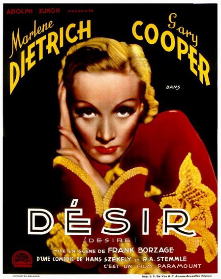 Poster for Desire, 1936 This is one of Marlene Dietrich's best films.